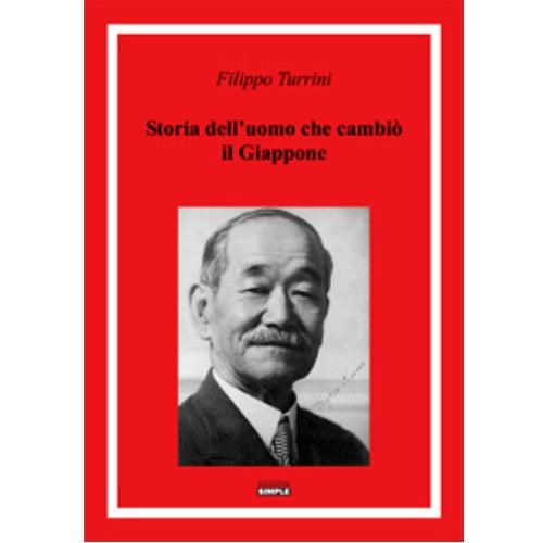 Storia dell'uomo che cambio' il Giappone