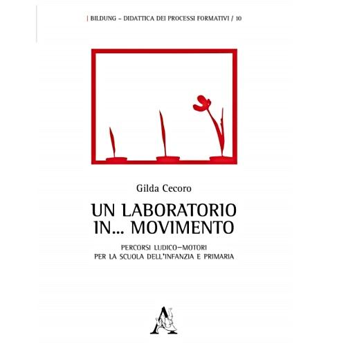 Un laboratorio in...movimento